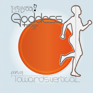 Barefoot Goddess 1: Towards Vertical